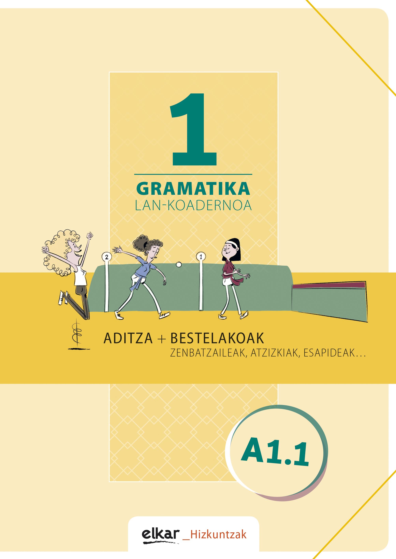 Gramatika lan-koadernoa 1