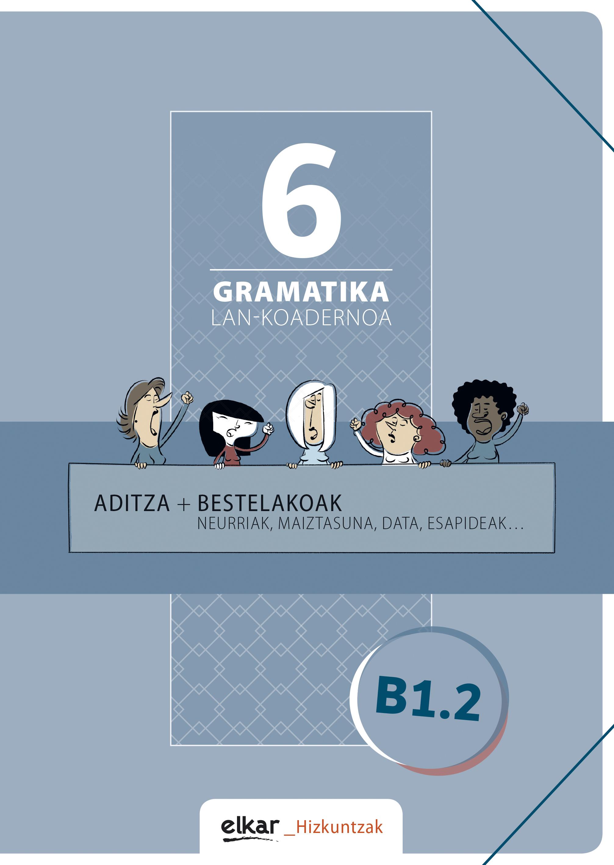 Gramatika lan-koadernoa 6